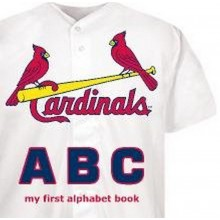 """MLB Licensed St. Louis Cardinals """"My First"""" Text Board Book (My first Alphabet book)"""