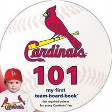 """MLB Licensed St. Louis Cardinals """"My First"""" Text Board Book (My first counting 101 book)"""