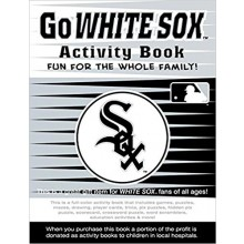 MLB Chicago White Sox Activity Book Fun For The Whole Family